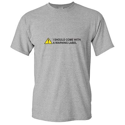 Warning Label Sarcastic Cool Adult Humor Graphic Gift Idea Funny Novelty T Shirt - Cool Labels