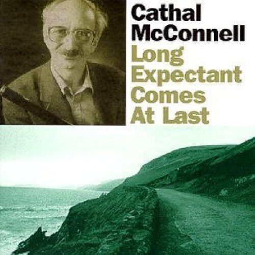 Cathal McConnell - Long Expectant Comes at Last [New CD]
