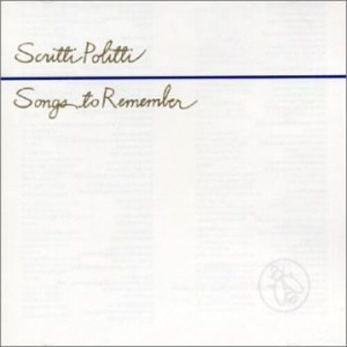Scritti Politti - Songs to Remember [New CD] Rmst