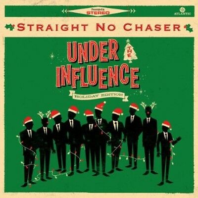 Straight No Chaser   Under The Influence  Holiday Edition  New Cd