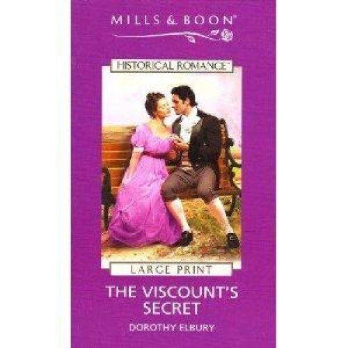 The Viscount's Secret by Dorothy Elbury (Board book, 2005)
