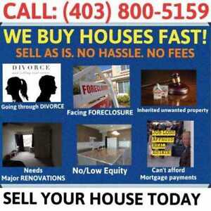 WE BUY HOUSES FAST GUARANTEED! SELL YOUR HOUSE TODAY