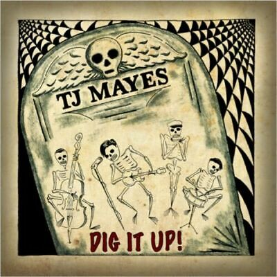 TJ MAYES Dig It Up CD - NEW and Sealed - Wild Records - Rockabilly