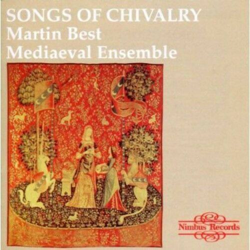 Martin Best Medieval - Songs of Chivalry Medieval Songs & Dances [New CD]