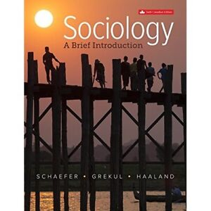 Sociology: A Brief Introduction Canadian 6th Edition