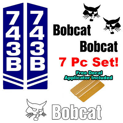 Bobcat 743 743b Skid Steer Vinyl Decal Sticker Sign 7 Pc Set Decal Applicator