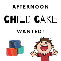 Afternoon Child Care Wanted!