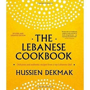 The Lebanese Cookbook: Delicious & authentic recipes from a top Lebanese chef, V