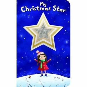 Shiny Shapes: The Christmas Star by Priddy Books (Board book, 2016)