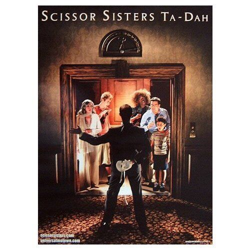 SCISSOR SISTERS poster - TA-DAH - promo poster - 11 x 17 inches