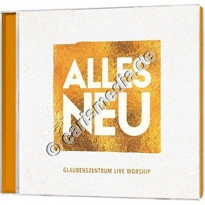 Glauben Bad (CD: ALLES NEU - Live-Lobpreis Glaubenszentrum Bad Gandersheim - 06/2016 °CM°)