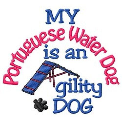 My Portuguese Water Dog is An Agility Dog Sweatshirt - DC2070L Size S - XXL