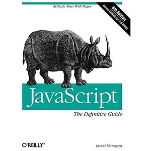 NEW Javascript: the Definitive Guide - Flanagan, David