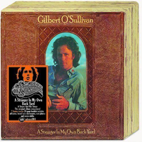 Gilbert O`Sullivan - A Stranger in My Own Back Yard (Rem+Bonustracks) CD Neu