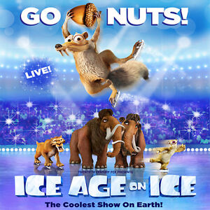 ICE AGE ON ICE (Tickets 4 SALE!!!) Best Prices GUARANTEED!!!