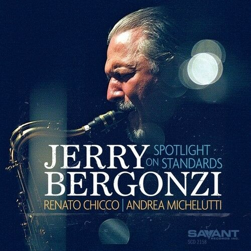 Jerry Bergonzi - Spotlight On Standards [New CD]