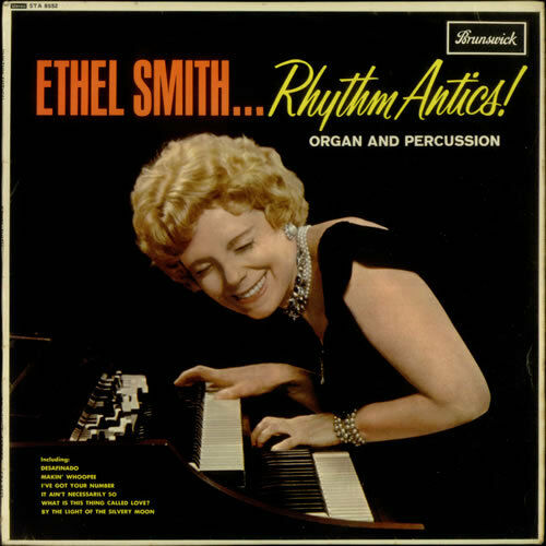 Ethel Smith - Rhythm Antics! - Jazz Organ LP