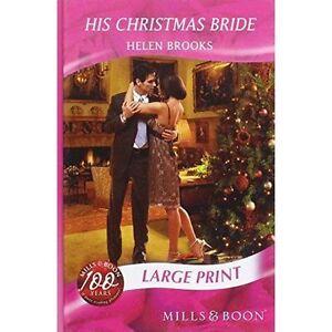 Brooks, Helen, His Christmas Bride (Mills & Boon Largeprint Romance), Very Good