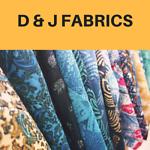 D & J FABRICS