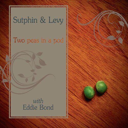 Kirk Sutphin, Bertram Levy & Kirk Sutphin - Two Peas in a Pod [New CD]