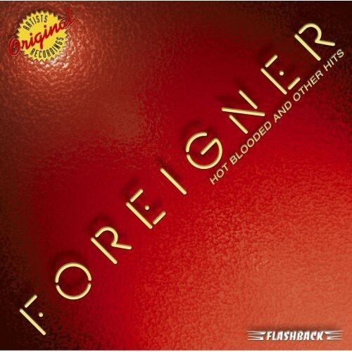 Foreigner - Hot Blooded & Other Hits [New CD]