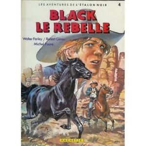 LES AVENTURES DE L'ÉTALON NOIR # 4 BLACK LE REBELLE 1984