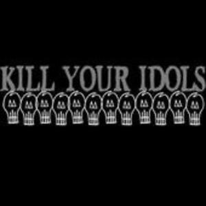 Kill Your Idols von Kill Your Idols (2002)
