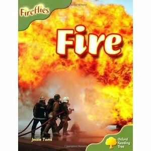 Oxford Reading Tree: Level 7: Fireflies: Fire by Jessie Toms (Paperback, 2008)