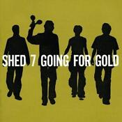 Shed Seven Going for Gold