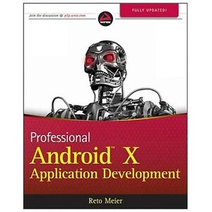 NEW Professional Android 4 Application Development - Meier, Reto