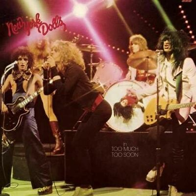 NEW YORK DOLLS - Too Much Too Soon BRAND NEW