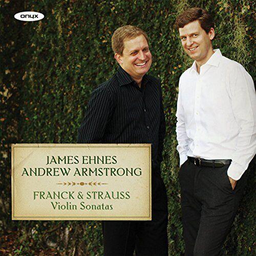 James Ehnes - Franck and Strauss Violin Sonatas [CD]