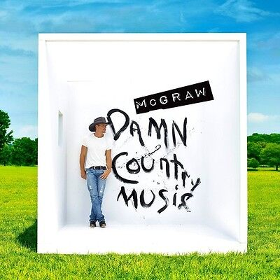 Tim Mcgraw   Damn Country Music  New Cd