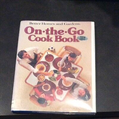 On-the-Go Cook Book by Better Homes and Gardens Editors (1986, Paperback)