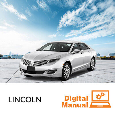 Lincoln   Service And Repair Manual 30 Day Online Access
