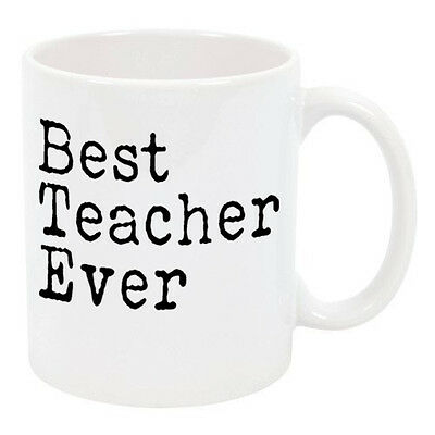 Best Teacher Ever Gift Ceramic Coffee Mugs M122 (11