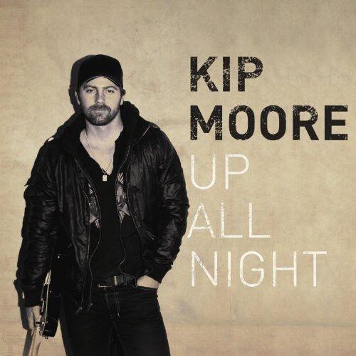Kip Moore - Up All Night [New CD]