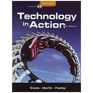 TECHNOLOGY IN ACTION, COMPLETE W/CD (8th Edition)