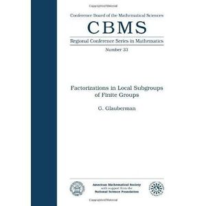 Factorizations in Local Subgroups of Finite Groups (Conference Board-ExLibrary