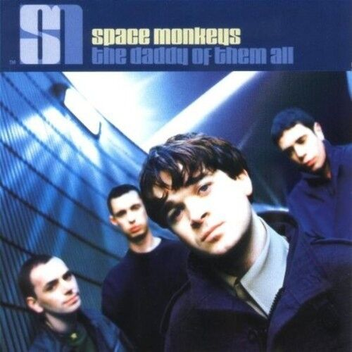 SPACE MONKEYS - THE DADDY OF THEM ALL NEW CD