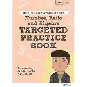 Revise Key Stage 2 SATs Mathematics - Number, Ratio, Algebra - Targeted...
