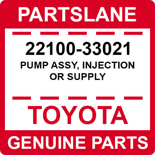 22100-33021 Toyota Oem Genuine Pump Assy, Injection Or Supply
