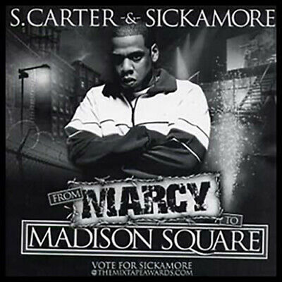 Sickamore Jay-Z From Marcy to Madison Square Best of Jay-Z Shawn Carter