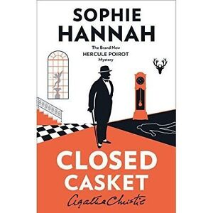 Closed Casket The New Hercule Poirot Mystery By Hannah Sophiein Used but Acc - Bedford, United Kingdom - Closed Casket The New Hercule Poirot Mystery By Hannah Sophiein Used but Acc - Bedford, United Kingdom
