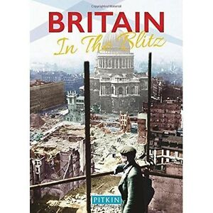 Britain in the Blitz by Brenda Williams (Paperback, 2016)