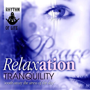 RELAXATION / TRANQUILITY NEW CD SOOTHE AWAY THE STRESS OF THE DAY / CHILLOUT