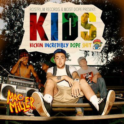 "MAC MILLER "" KICKIN INCREDIBLY DOPE S*** "" NEW VINYL LP KIDS"
