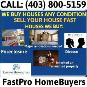 WE BUY HOUSES FAST -ANY CONDITION-GUARANTEED CLOSING