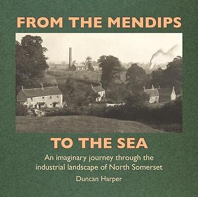 Somerset From The Mendips To The Sea coal Radstock