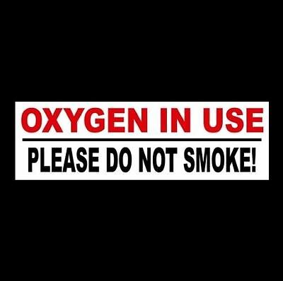 Oxygen In Use - Please Do Not Smoke Home Or Business Danger Sticker Sign Osha